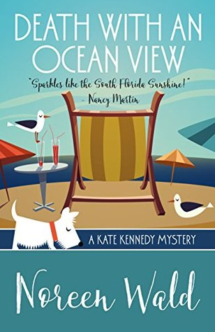 Death With An Ocean View (A Kate Kennedy Mystery Book 1)