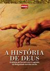 A História de Deus (Coleção História Viva, #3)