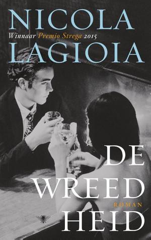 De wreedheid by Nicola Lagioia