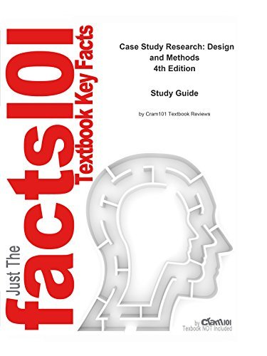 Case Study Research: Design and Methods, textbook by Robert K. Yin--Study Guide