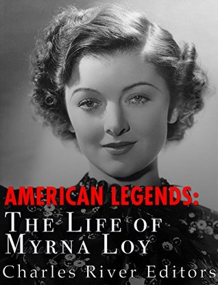 American Legends: The Life of Myrna Loy