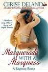 Masquerade with a Marquess by Cerise DeLand