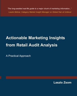 Actionable Marketing Insights from Retail Audit Analysis