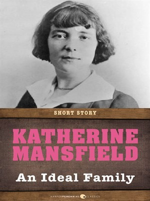 katherine mansfield the ideal family