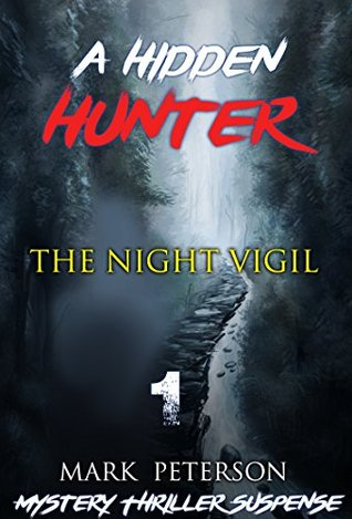 Mystery : Hidden - The night Vigil: (Hidden hunter, Mystery