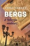 Bergs & relikviju mednieki