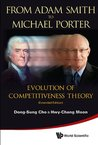 From Adam Smith to Michael Porter:Evolution of Competitiveness Theory: 7 (Asia-Pacific Business Series)