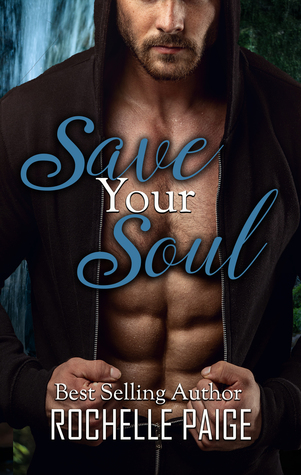Save Your Soul (Body and Soul, #2)