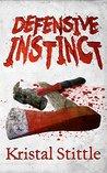 Defensive Instinct (Survival Instinct Book 4)