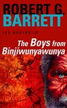 The Boys from Binjiwunyawunya: A Les Norton Novel 3