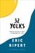 32 Yolks by Eric Ripert