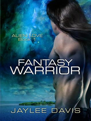 Fantasy Warrior (Alien Love, #1)