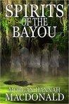 Spirits of the Bayou (The Spirits Trilogy #3)