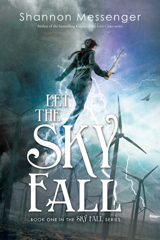 Let the Sky Fall by Shannon Messenger Paperback