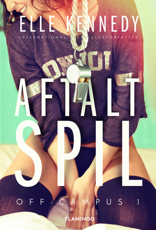 Aftalt spil (Off-Campus, #1)