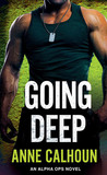 Going Deep (Alpha Ops, #5)