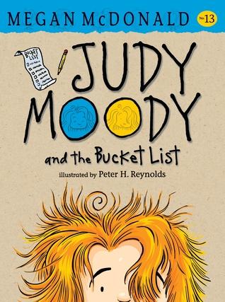 Judy Moody and the Bucket List (Judy Moody, #13)