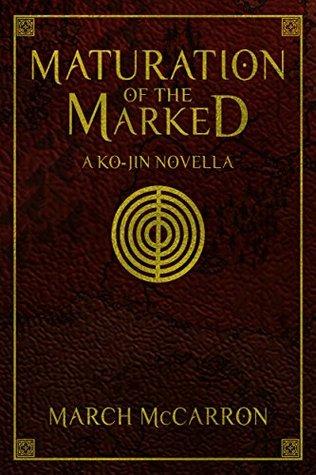 Maturation of the Marked: A Ko-Jin Novella