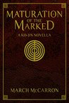 Maturation of the Marked: A Ko-Jin Novella (The Marked #0.5)
