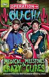 Operation Ouch 2 - Medical Milestones and Crazy Cures