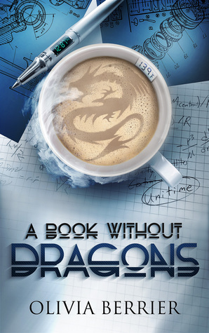 Ebook A Book Without Dragons by Olivia Berrier TXT!