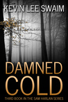 Damned Cold (Sam Harlan #3)