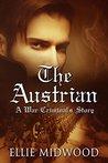 The Austrian: A W...