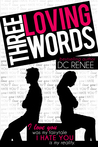 Three Loving Words