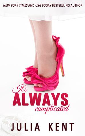 It's Always Complicated (Her Billionaires #6; Random #8; Obedient #4)