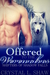 Offered to the Werewolves, ...
