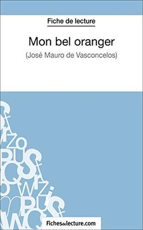 Mon bel oranger de José Mauro de Vasconcelos (Fiche de lecture): Analyse complète de l'oeuvre