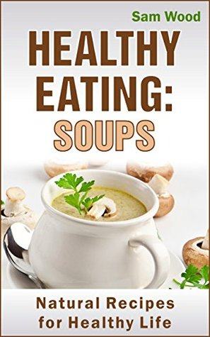 Healthy eating soups clean eating recipes natural recipes for 29465234 forumfinder Images