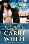 The Gambler by Carré White