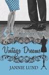 Vintage Dreams (Morello Cove, #1)