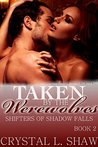 Taken by the Werewolves by Crystal L. Shaw