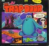 The Trapdoor: Adapted from the TV Series narrated by Willie Rushton