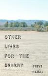 Other Lives for the Desert
