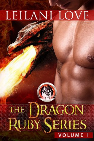 The Dragon Ruby Series Volume 1 (The Dragon Ruby #1-2)