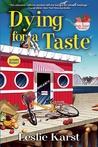 Dying for a Taste (A Sally Solari Mystery #1)