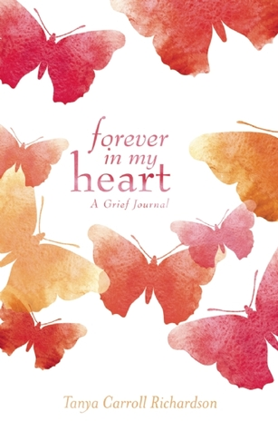 Forever in My Heart by Tanya Carroll Richardson