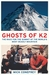 The Ghosts of K2: The Race ...