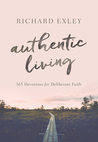 Authentic Living: 365 Devotions for Deliberate Faith