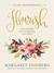 Flourish: Live Free, Live Loved