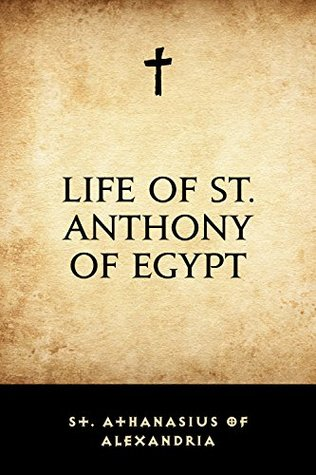 Life of St. Anthony of Egypt(Ancient Christian Writers 10)