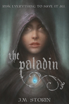 The Paladin by J.M. Storin