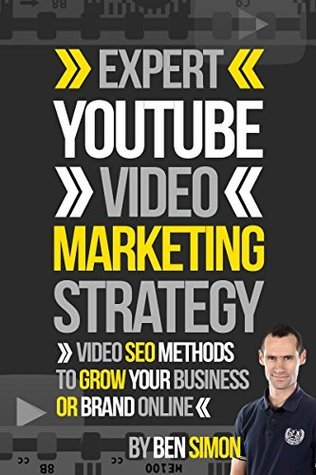 Expert YouTube Video Marketing Strategy:
