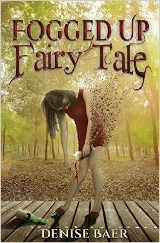 Fogged Up Fairy Tale by Denise Baer