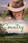 Last Chance Country: A Heart Stuck On Hope/Honey Hill House/The Healing Season