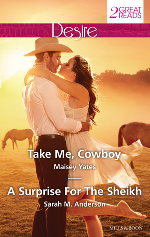 Take Me, Cowboy / A Surprise for the Sheikh