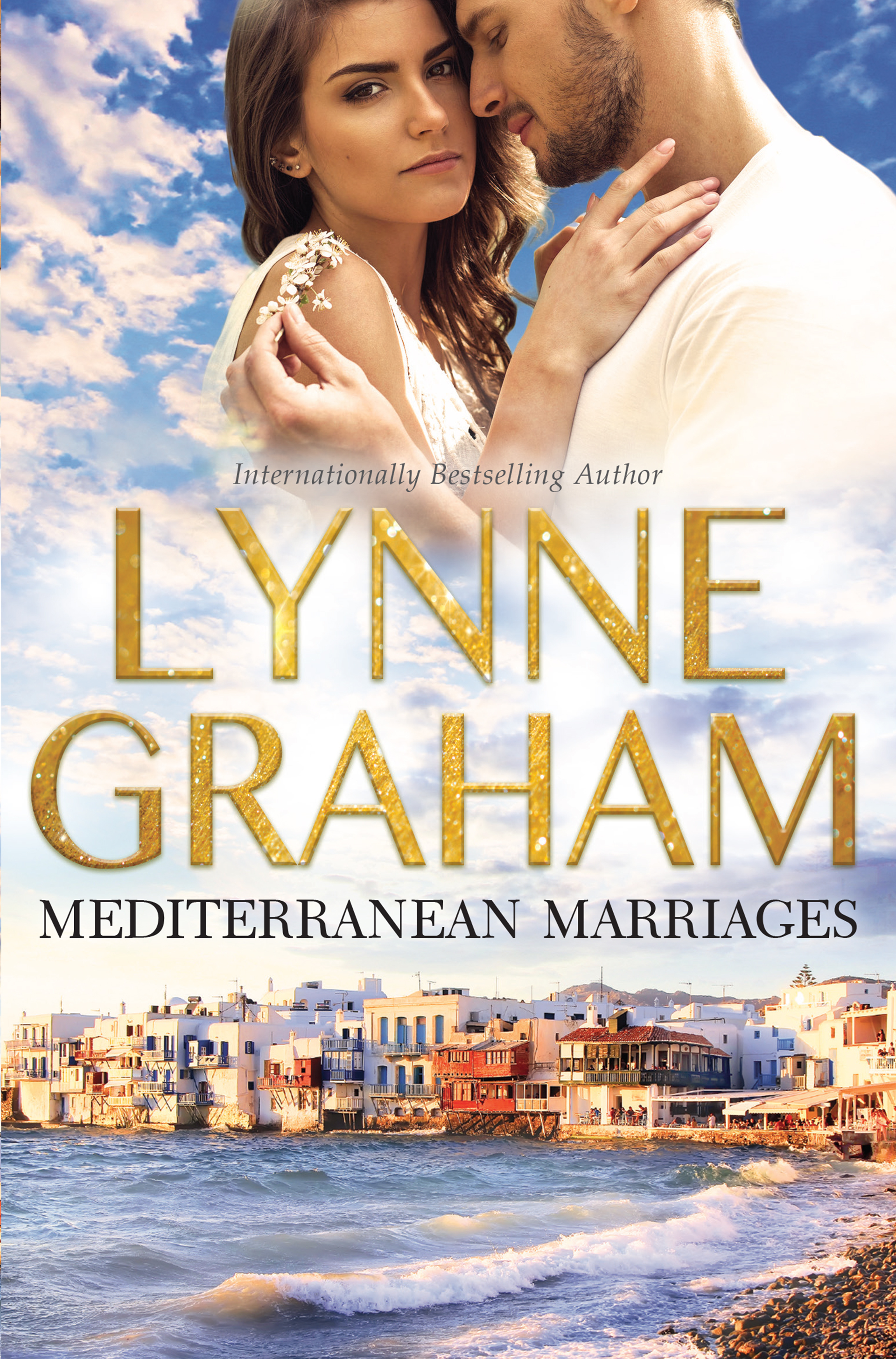 Mediterranean Marriages: The Cozakis Bride / The Spanish Groom / A Mediterranean Marriage